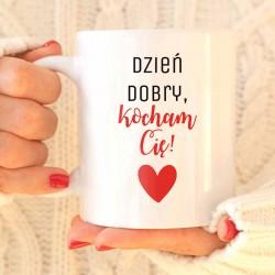 PREZENT na Walentynki kubek Dzień dobry kocham Cię