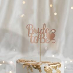 TOPPER z napisem Bride to Be ROSEGOLD