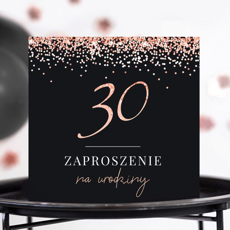 zaproszenia na 30 urodziny rosegold